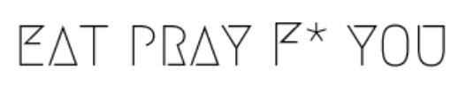 Eat Pray F You logo.