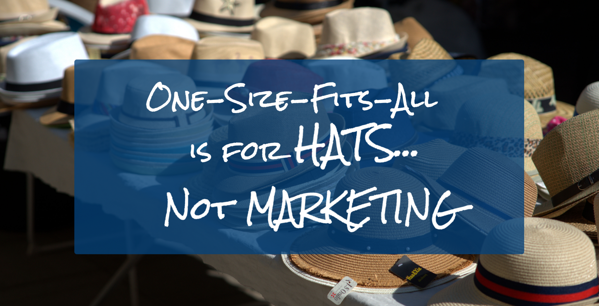 Why you should avoid One-Size-Fits-All marketing 10