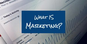 What is Marketing REALLY? 1