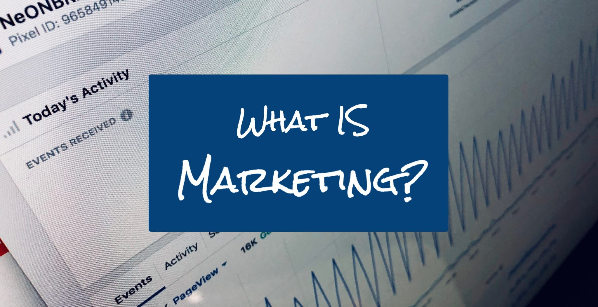 What is Marketing REALLY? 6