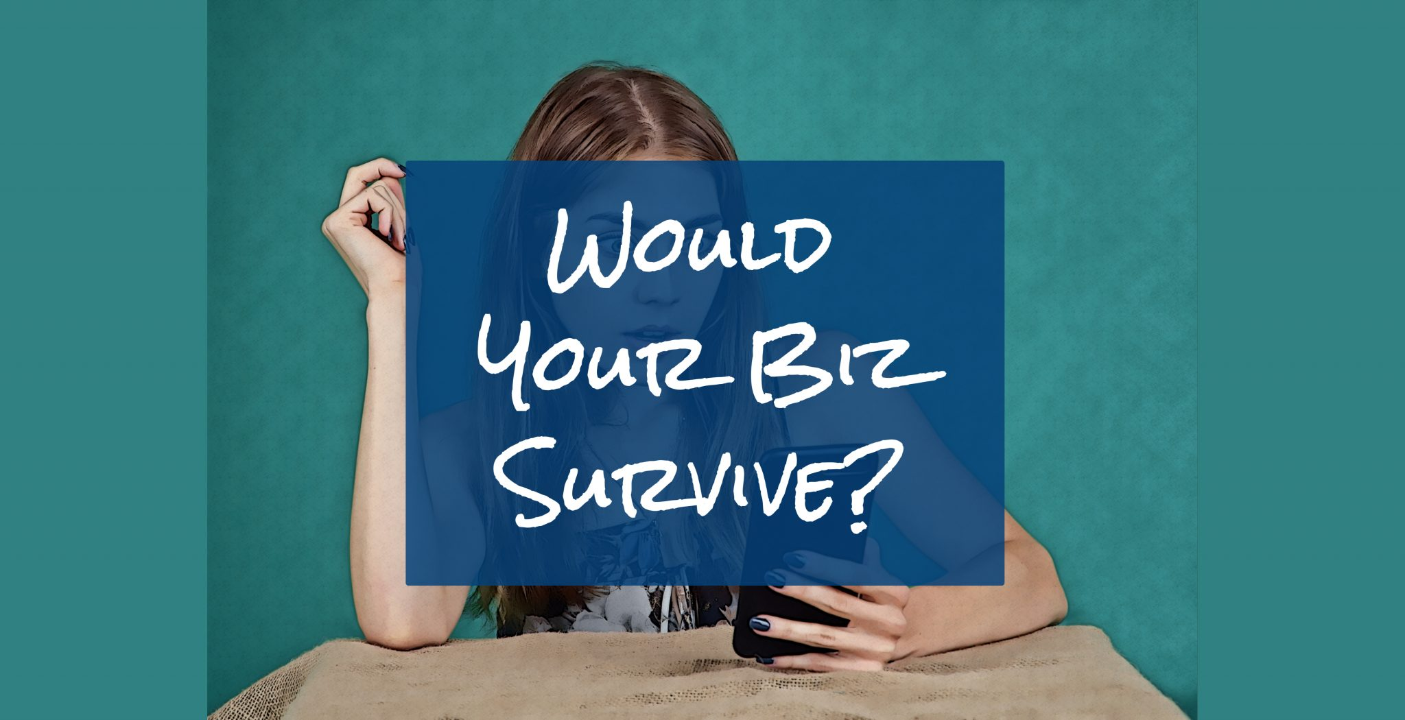 Would your business survive if Social Media disappeared? 6